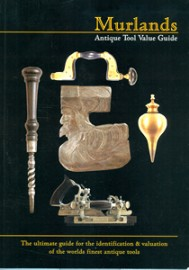 ANTIQUE TOOL VALUE GUIDE by TONY MURLAND